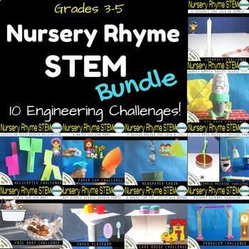 STEM Engineering Challenge Bundle {10 Nursery Rhyme Challenges Grades 3-5}