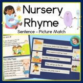 Nursery Rhyme Sentence Picture Match Reading Center