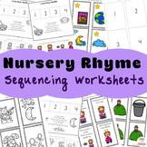 Nursery Rhyme Sequencing Worksheets + Activities