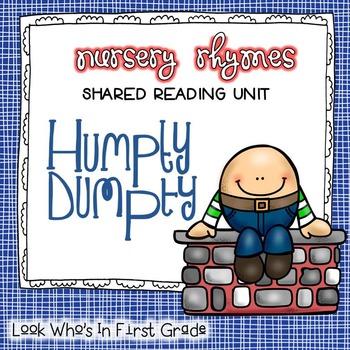 Nursery Rhyme Shared Reading Unit ~ Humpty Dumpty