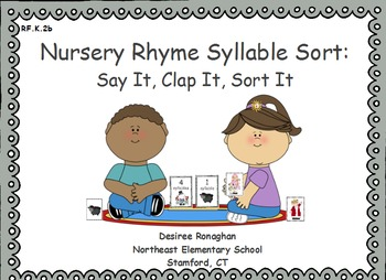 Nursery Rhyme Syllable Sort:Say It, Clap It, Sort It- An Activeboard Activity