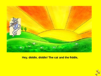 Nursery Rhyme: The Cat and the Fiddle, and The King of France Power Point