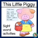 Nursery Rhyme: This Little Piggy Sight Word & Literacy Activities