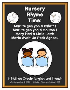 Nursery Rhyme Time: Mary Had a Little Lamb in Haitian Creole, English and French