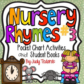 Nursery Rhymes #3 (Pocket Chart and Book Making Activity)