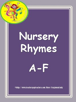 Nursery Rhymes A-F