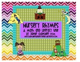 Nursery Rhymes: A Literacy and Math Unit