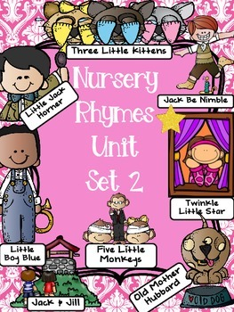 Nursery Rhymes Activities Unit SET 2 with FREE ALL of  Row