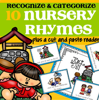 10 Nursery Rhymes Categorizing Centers, Differentiated, plus Emergent Reader