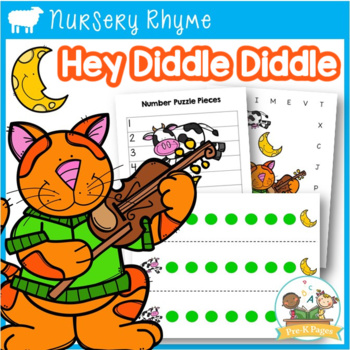 Nursery Rhymes: Hey Diddle Diddle Literacy and Math Activities