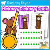 Nursery Rhymes: Hickory Dickory Dock Literacy and Math Activities