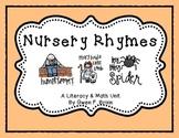 Nursery Rhymes Literacy & Math Unit