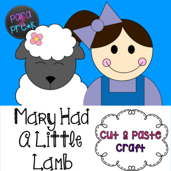 Nursery Rhymes Mary Had A Little Lamb Cut and Paste Craft Template ...