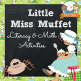 Nursery Rhymes: Little Miss Muffet Literacy and Math Activities