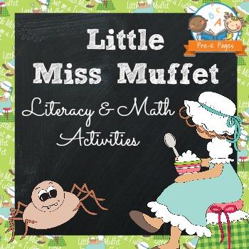 Nursery Rhymes: Little Miss Muffet Literacy and Math Activities