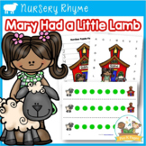 Nursery Rhymes: Mary Had a Little Lamb Literacy and Math Activities