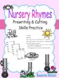 Nursery Rhymes Prewriting and Cutting Skills Practice Itsy