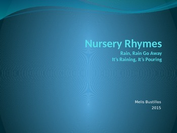 Nursery Rhymes (Rain, Rain Go Away & It's Raining, It's Pouring