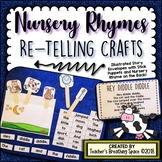Nursery Rhymes Re-Telling Craftivity with Stick Puppets