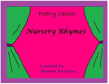 Nursery Rhymes Reading andWriting Center-Poetry