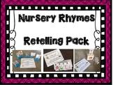 Nursery Rhymes Retelling Pack