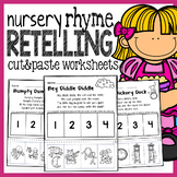 Nursery Rhymes Printables -  Story Retelling Worksheets - NO PREP