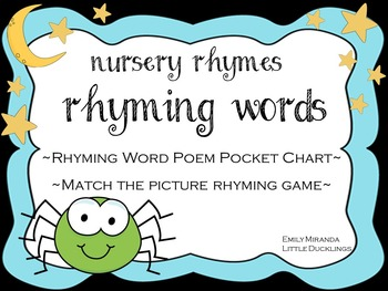 Nursery Rhymes- Rhyming Word Pocket Chart and Matching Game