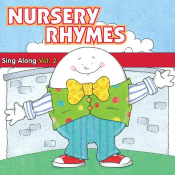 Nursery Rhymes Sing-Along Vol. 2