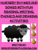 Nursery Rhymes & Songs with Fun Reading, Writing, Phonics & Drawing Activities
