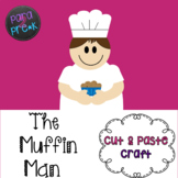 Nursery Rhymes The Muffin Man Cut and Paste Craft Template