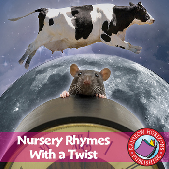 Nursery Rhymes With A Twist Gr. PK-1