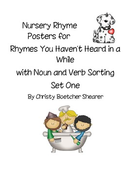 Nursery Rhymes You Haven't Heard...w/Noun & Verb Sorts Set One