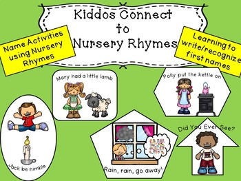 Nursery Rhymes and First Name Unit - Kiddos Connect to Nursery Rhymes