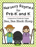 Nursery Rhymes: Baa, Baa Black Sheep