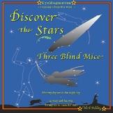 Nursery Rhymes in the night sky: Three Blind Mice.