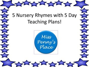 Nursery Rhymes with 5 Day Teaching Plans