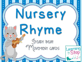 Nursery rhyme steady beat movement cards