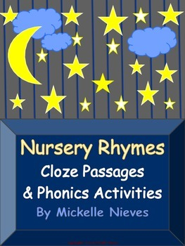 Nursey Rhymes: Cloze Passages & Phonics Activities (Common Core Aligned)