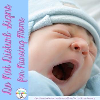 Nursing Mom- Do Not Disturb Signs