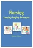 Nursing Spanish-English Reference