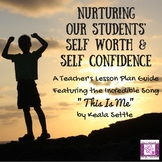 Nurturing Our Students Self-Worth and Self-Confidence