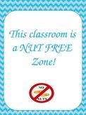 Nut Free Classroom Sign *Editable*