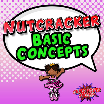 Nutcracker Ballet Basic Concepts (FREE)