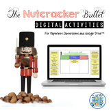 Nutcracker Ballet Digital Activities for Paperless Classrooms