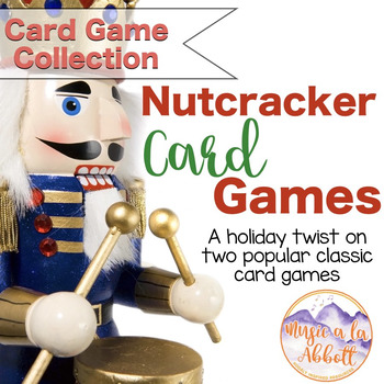 Nutcracker Card Games {Go Fish and Old Maid}