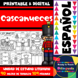 Nutcracker/ Cascanueces - Spanish Literacy Unit - 109 Pages