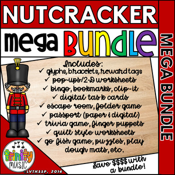 Nutcracker MEGA BUNDLE (Centers AND Worksheets)