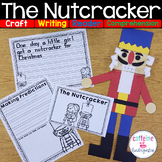 Nutcracker - Craft, Book, Comprehension, Writing