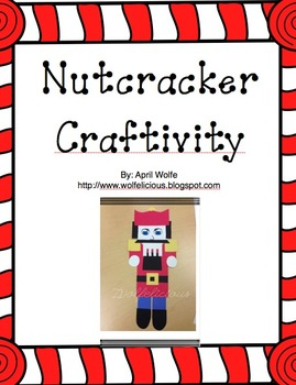 Nutcracker Craftivity