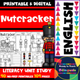 Nutcracker - English Literacy Unit - 109 Pages
